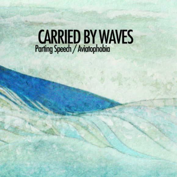 Carried By Waves - Parting Speech