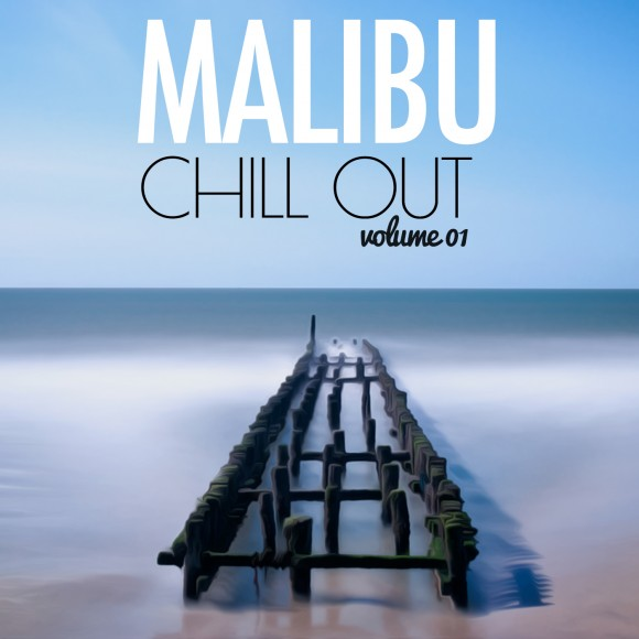 Malibu Chill Out, Vol. 01