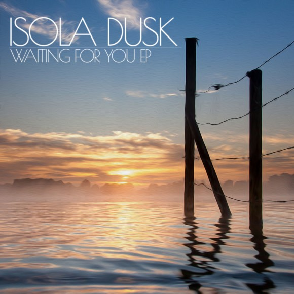 Isola Dusk - Waiting For You